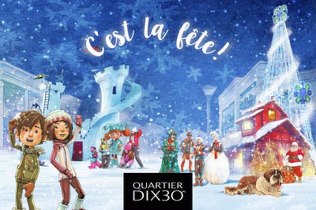 C'est la fête! Quartier DIX30 (Groupe CNW/Quartier DIX30)
