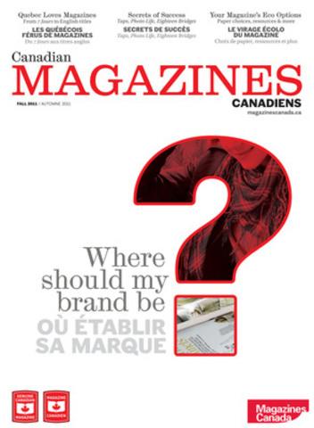 Le deuxième numéro de CANADIAN MAGAZINES CANADIENS, une publication semestrielle bilingue destinée aux professionnels de l'industrie du magazine. (Groupe CNW/Magazines Canada)