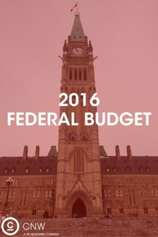 2016 FEDERAL BUDGET ON NEWSWIRE.CA (CNW Group/CNW Group Ltd.)