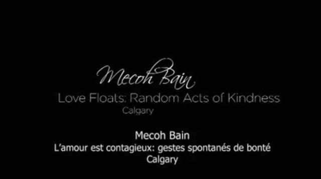 Video: Mecoh Bain, L'amour est contagieux: gestes spontanés de bonté
