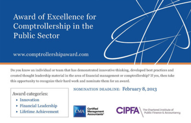 Don't miss out on this opportunity to nominate individuals at www.comptrollershipaward.com for their significant contributions to financial management or comptrollership within the Government of Canada. (CNW Group/Certified Management Accountants of Canada)