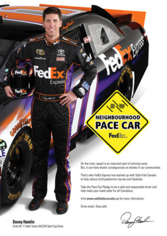 NASCAR driver Denny Hamlin, Safe Kids Canada and FedEx Express Canada want you to take the Pace Car pledge to be a safe and responsible driver and like our Facebook page (CNW Group/Safe Kids Canada)