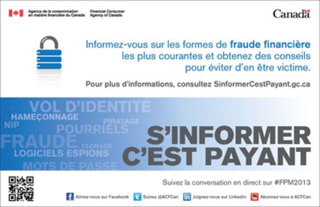 Suivez la conversation en direct sur #FPM2013 (Groupe CNW/Agence de la consommation en matière financière du Canada)