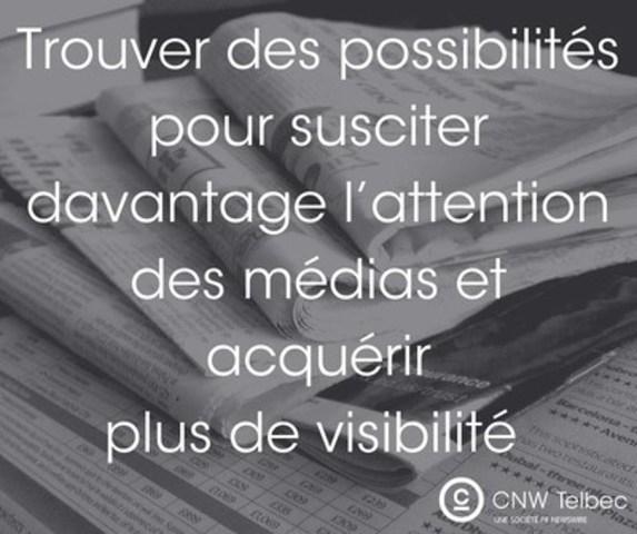Redéfinir le concept d'intérêt journalistique (Groupe CNW/Groupe CNW Ltée)