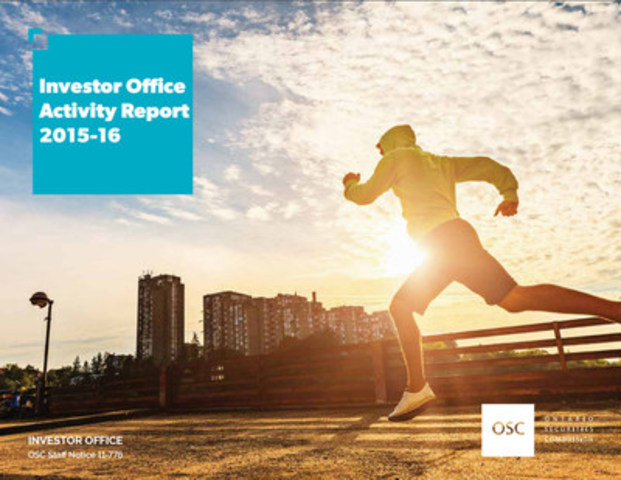 The Investor Office Activity Report 2015-16 highlights the Office's policy, research, and education and outreach initiatives over the last year. (CNW Group/Ontario Securities Commission)