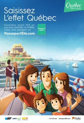 Saisissez L'effet Québec - Campagne été 2015 - Intra-Québec (Groupe CNW/OFFICE DU TOURISME DE QUEBEC)