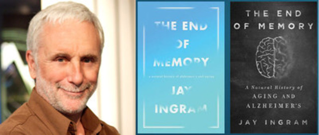 "Jay Ingram, Canadian science writer and broadcaster to host gala on November 14 in Toronto, and sign his latest book ""The End of Memory: A Natural History of Aging and Alzheimer's"". (CNW Group/Centre for Imaging Technology Commercialization (CIMTEC))"