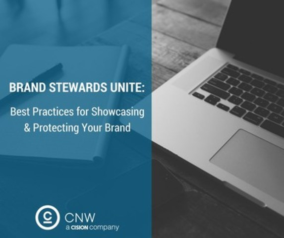 Best Practices for Showcasing & Protecting Your Brand (CNW Group/CNW Group Ltd.)