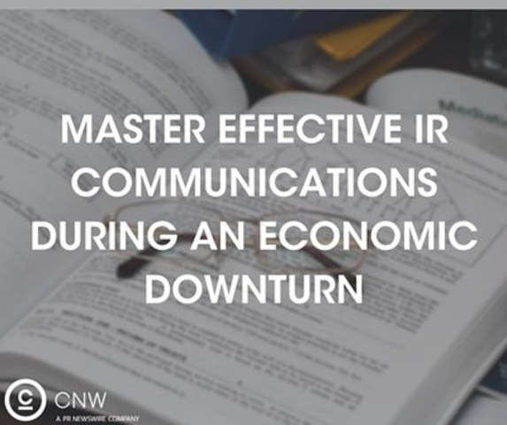 Download CNW's recently published white paper to learn how to master effective IR communications during an economic downturn (CNW Group/CNW Group Ltd.)