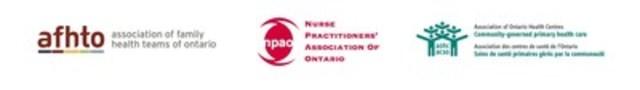 Association of Family Health Teams of Ontario; Nurse Practitioners' Association of Ontario; Association of Ontario's Health Centres (CNW Group/Nurse Practitioners' Association of Ontario)