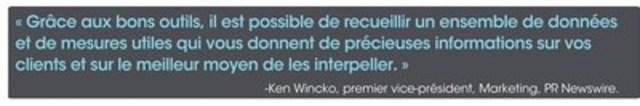 Ken Wincko, premier vice-président, Marketing, à PR Newswire, la société mère de CNW (Groupe CNW/Groupe CNW Ltée)