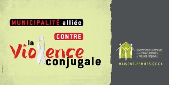 Campagne de sensibilisation Municipalités alliées contre la violence conjugale (Groupe CNW/Regroupement des maisons pour femmes victimes de violence conjugale)