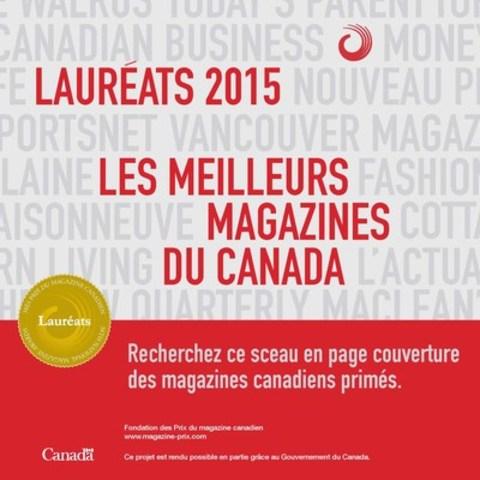 Recherchez le sceau de la Fondation en couverture des magazines canadiens primés (Groupe CNW/Fondation nationale des prix du magazine canadien)