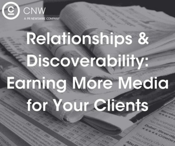 Four Tips for Building Relationships with the Media (CNW Group/CNW Group Ltd.)