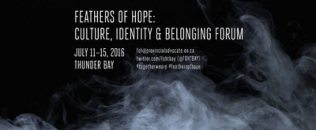 The Feathers of Hope: Culture, Identity and Belonging forum is the fourth forum hosted by the Office of the Provincial Advocate for Children and Youth since it launched the Feathers of Hope initiative in 2013. (CNW Group/Office of the Provincial Advocate for Children and Youth)