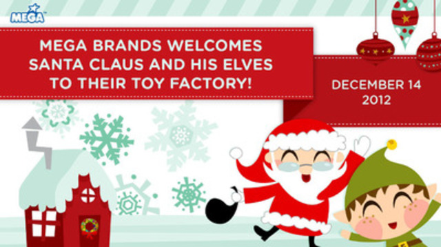 MEGA Brands welcomes Santa Claus and his Elves to their toy factory! (CNW Group/MEGA BRANDS INC.)