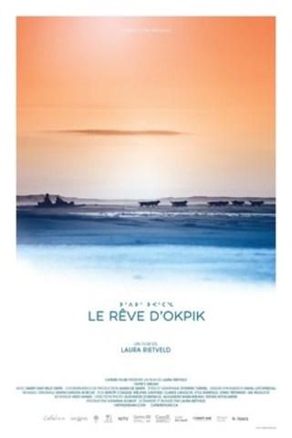 """Affiche du documentaire """"Le Rêve d'Okpik"""" de Laura Rietveld, qui a remporté le Prix du CALQ - Oeuvre de la relève à Montréal 2015 (Groupe CNW/Conseil des arts et des lettres du Québec)"""