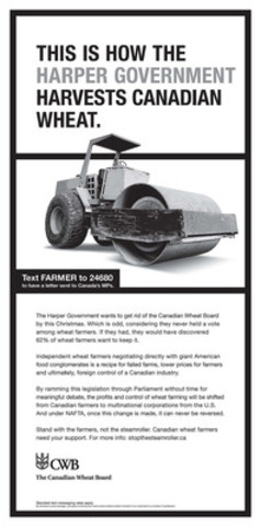 Canadian Wheat Board - Stop the Steamroller Print Ad (CNW Group/CANADIAN WHEAT BOARD)