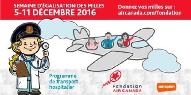 Tirez le meilleur de vos milles! Faites don de vos milles Aéroplan à la Fondation Air Canada pour aider des enfants partout au Canada (Groupe CNW/Fondation Air Canada)
