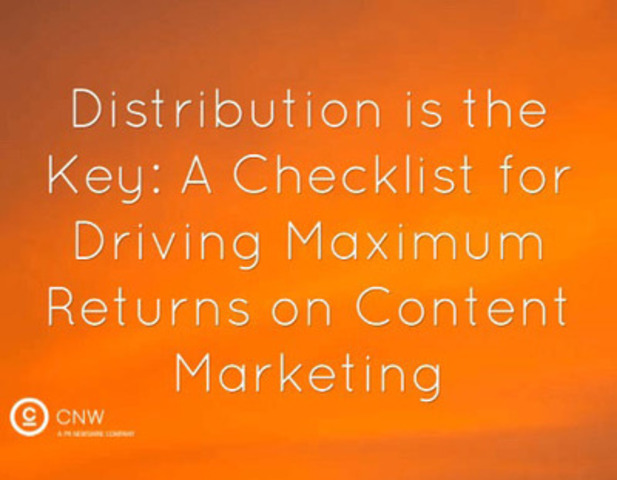 Distribution is key to content marketing returns. (CNW Group/Canada NewsWire Ltd.)