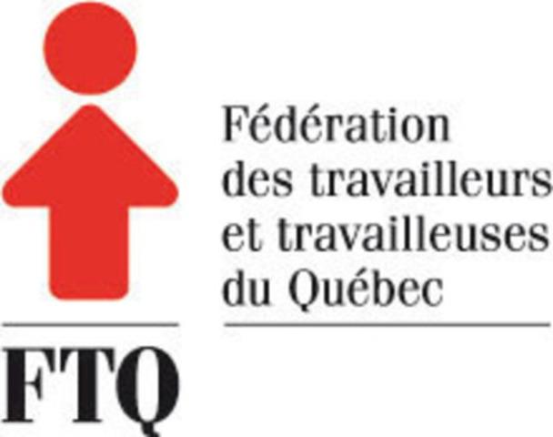 Fédération des travailleurs et travailleuses du Québec (FTQ) (Groupe CNW/FTQ)