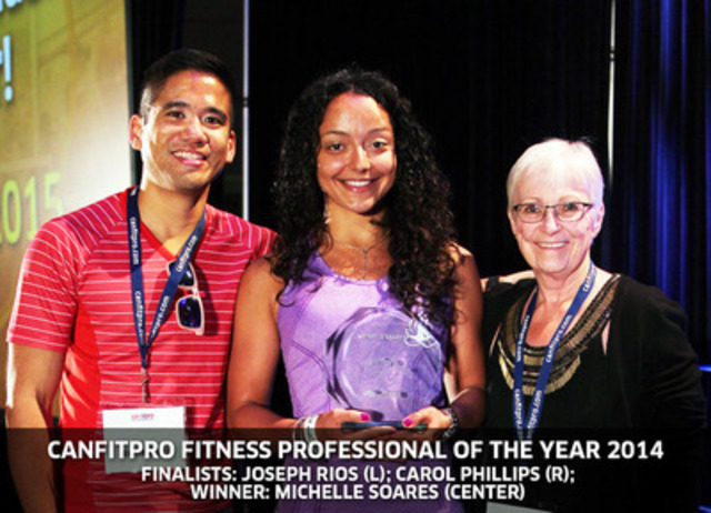 CANFITPRO FITNESS PROFESSIONAL OF THE YEAR 2014 - Finalists: Joseph Rios (L); Carol Phillips (R); Winner: Michelle Soares (center) (CNW Group/Canadian Fitness Professionals Inc. (canfitpro))
