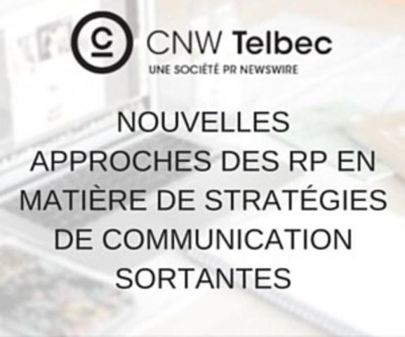 L'utilisation des canaux habituels et des médias sociaux pour communiquer avec un auditoire connu et bien établi constitue une stratégie adéquate… si votre objectif est de maintenir votre présence sur le marché. (Groupe CNW/Groupe CNW Ltée)