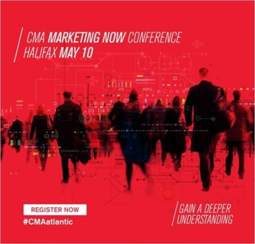 Gain a Deeper Understanding in Halifax at CMA's Marketing Now Conference on May 10 (CNW Group/Canadian Marketing Association)