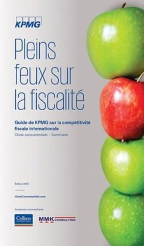 Choix concurrentiels 2016 : Pleins feux sur la fiscalité (Groupe CNW/KPMG LLP)