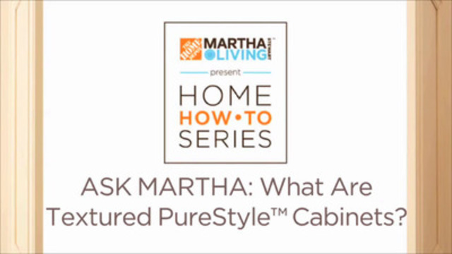 """Video: Martha Stewart answers the question, """"What are Textured PureStyle Cabinets?"""" Part of the Home How-To Video Series."""