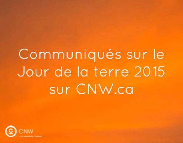 Afin de faciliter le travail des recherchistes et des médias couvrant  l'évènement, nous avons créé le sujet d'actualité Jour de la terre 2015 sur le site cnw.ca (Groupe CNW/Groupe CNW Ltée)