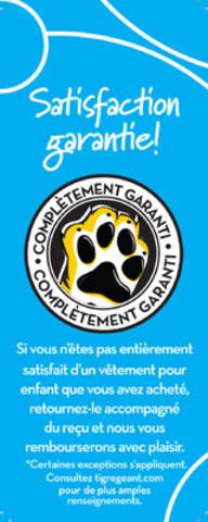 La Satisfaction garantie du Tigre Géant élimine les risques liés au magasinage! (Groupe CNW/Giant Tiger Stores Limited)