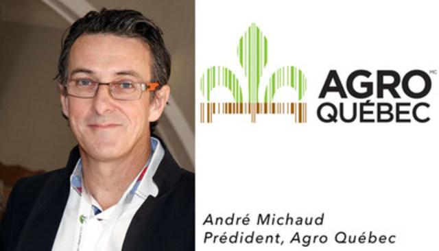 André Michaud, Président, Agro Québec (Groupe CNW/Agro Québec)