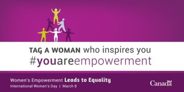 Celebrate International Women's Day (CNW Group/Status of Women Canada)