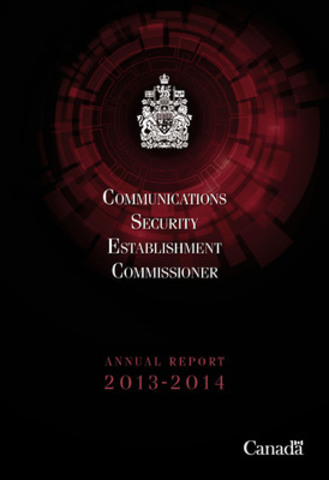 Commissioner Plouffe's report on reviewing the activities of the Communications Security Establishment is tabled in Parliament (CNW Group/Office of the Communications Security Establishment Commissioner)