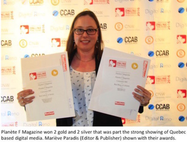 Planète F Magazine won 2 gold and 2 silver that was part of the strong showing of Quebec based digital media. Mariève Paradis (Editor & Publisher) shown with their awards (CNW Group/Canadian Online Publishing Awards (COPA))