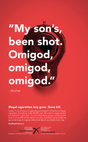 Illegal cigarettes buy guns. Guns Kill. (CNW Group/The National Coalition Against Contraband Tobacco (NCACT))