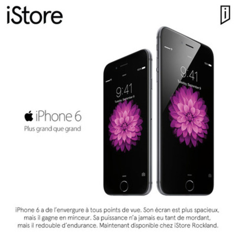 iPhone 6 toujours disponible au iStore Rockland de Montréal (Groupe CNW/iStore)