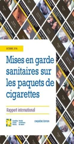 Mises en garde sanitaires sur les paquets de cigarettes (Groupe CNW/Canadian Cancer Society (National Office))