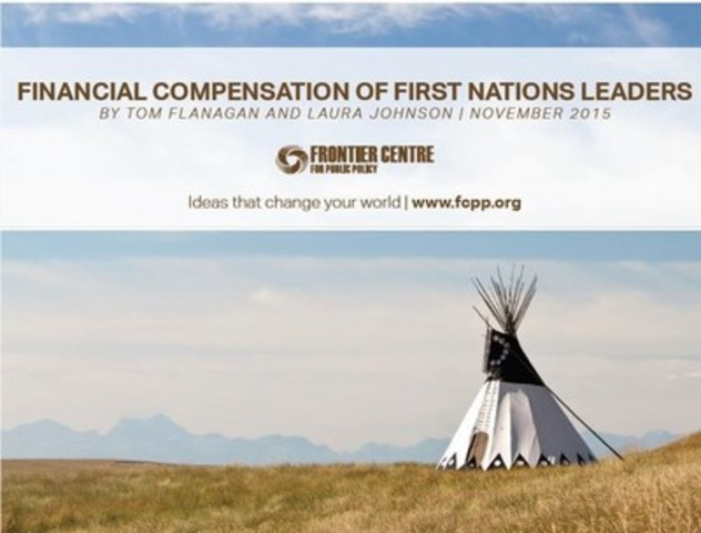 "Frontier Centre for Public Policy has published the document ""Financial Compensation of First Nations Leaders"" written by Dr. Tom Flanagan and Laura Johnson. (CNW Group/Frontier Centre for Public Policy)"