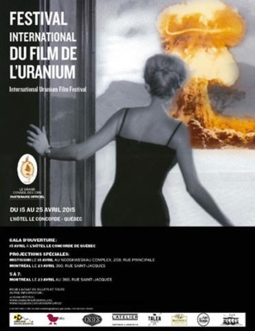 On vous présente l'affiche officielle du Festival international du film de l'uranium, une première au Québec ! (Groupe CNW/Festival international du film de l'uranium)