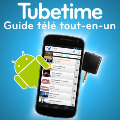 Tubetime, le guide télé tout-en-un. En ajoutant le Connecteur, l'app devient une télécommande universelle (Groupe CNW/Tubetime)