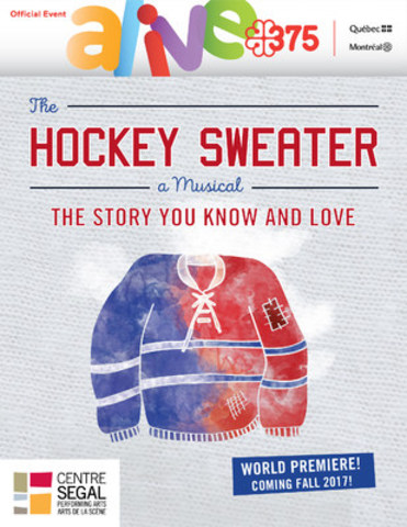 The Hockey Sweater official poster (CNW Group/Société des célébrations du 375e anniversaire  ...