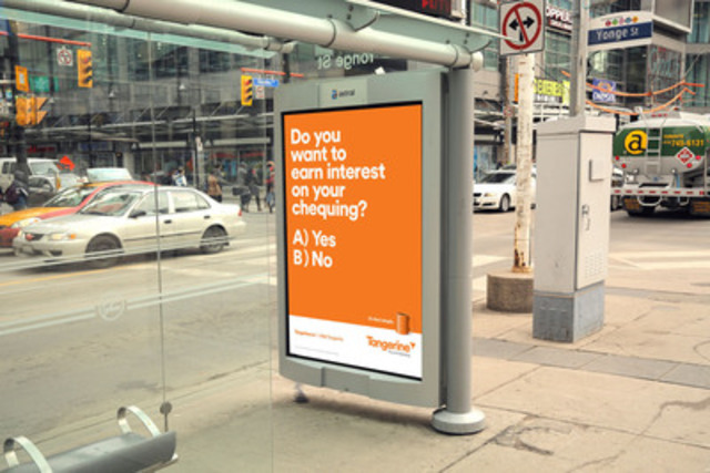 """Do you want to earn interest on your chequing"" - An example of a Tangerine transit shelter ad. (CNW ..."