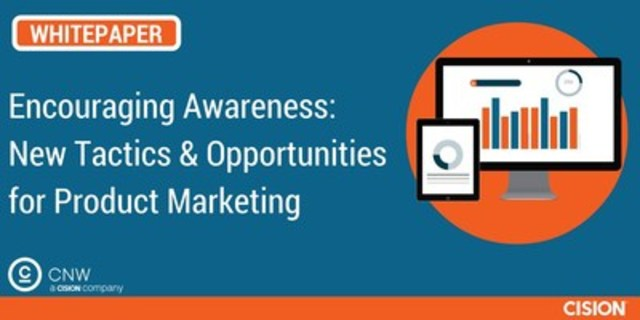 Encouraging Awareness: New Tactics & Opportunities for Product Marketing (CNW Group/CNW Group Ltd.)