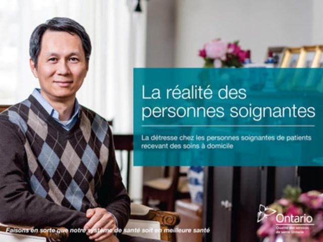 Consultez le plus récent rapport de Qualité des services de Santé Ontario, La réalité des personnes soignantes, qui se penche sur la croissance de la détresse chez les membres de la famille, les amis et les voisins qui s'occupent de patients recevant des soins à domicile en Ontario. (Groupe CNW/Qualité des services de santé Ontario)