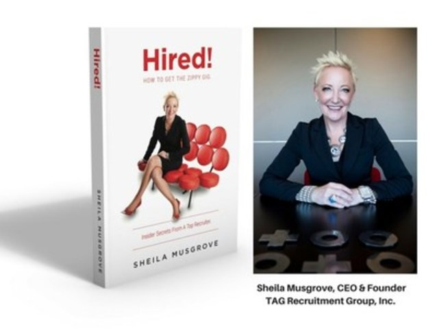 Sheila Musgrove, author of Hired!, CEO & Founder TAG Recruitment Group, Inc. (CNW Group/Sheila Musgrove)