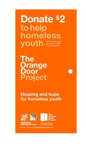Buy a $2.00 paper orange door on your next visit to The Home Depot® and help build housing, create employment opportunities and give hope to homeless youth across Canada. (CNW Group/The Home Depot Canada)