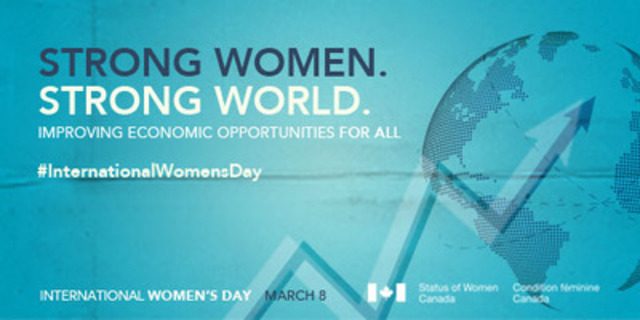 Strong women. Strong World. Improving Economic Opportunities for All. (CNW Group/Status of Women Canada)