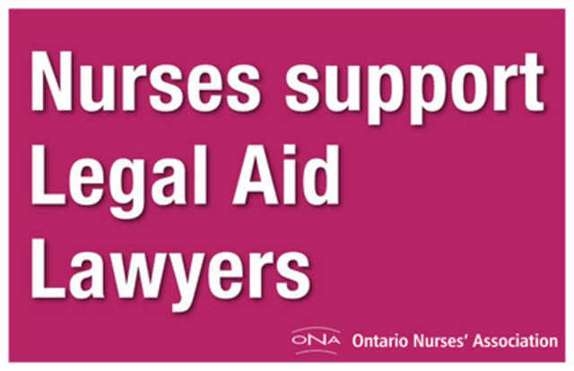 "_ONA rally sign: ""Nurses support Legal Aid lawyers."" Ontario nurses support Legal Aid lawyers' effort to join a union._ (CNW Group/Ontario Nurses' Association)"